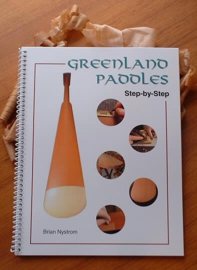 Detailed manual to making elegant, traditional Greenland kayak paddles, by Brian Nystrom.