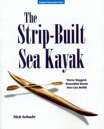 Detailed guide to building a sturdy, elegant strip-built sea kayak, by Nick Schade.